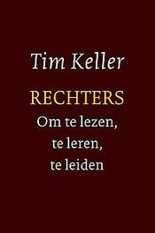 Rechters - om te lezen, te leren, te leiden Tim Keller, Paperback