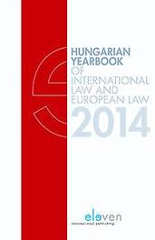 Hungarian yearbook of international law and European law  2014 Hungarian Yearbook of International Law and European Law, Hardcover