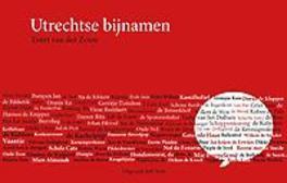 Utrechtse bijnamen Zouw, Evert van der, Paperback