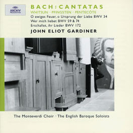 WHITSUN CANTATAS W/MONTEVERDI CHOIR, JOHN E.GARDINER, ENGLISH BAROQUE SO Audio CD, J.S. BACH, CD