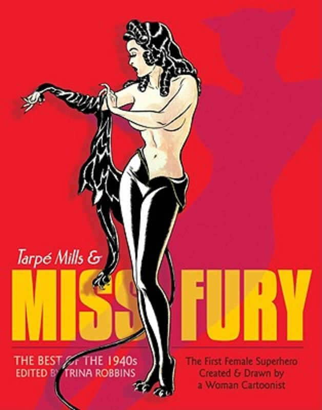 Miss Fury Sensational Sundays 1944-1949, Tarpe Mills, Hardcover