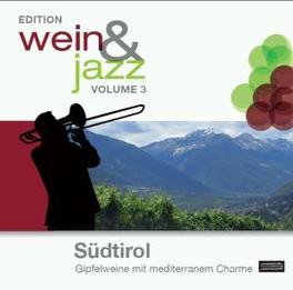 WEIN & JAZZ 3 -SUDTIROL V/A, CD