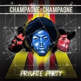 CHAMPAGNE CHAMPAGNE CHAMPAGNE CHAMPAGNE, Vinyl LP