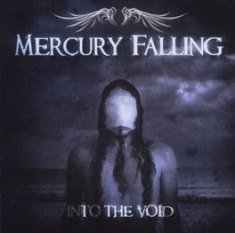 INTO THE VOID MERCURY FALLING, CD