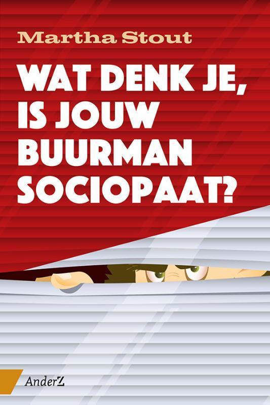 Wat denk je, is jouw buurman sociopaat? Stout, Martha, Paperback