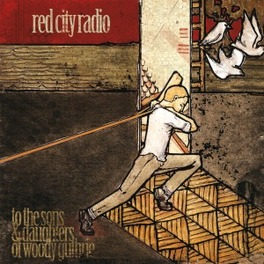SONS & DAUGHTERS OF WOODY GUTHRIE EP RED CITY RADIO, CD