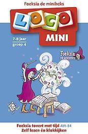 Foeksia de miniheks: 7-8 jaar groep 4 Loco Mini, Richard Backers, Paperback