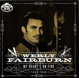 MY HEART'S ON FIRE WERLY FAIRBURN, CD