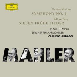 SYMPHONY NO.4/SIEBEN FRUH BERLINER PHILHARMONIKER/CLAUDIO ABBADO/RENEE FLEMING Audio CD, MAHLER/BERG, CD