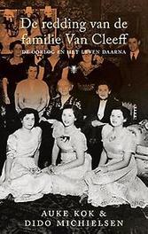 De redding van de familie Van Cleeff de oorlog en het leven daarna, Michielsen, Dido, Paperback
