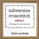 SUBVERSIVE CROSS-STITCH...