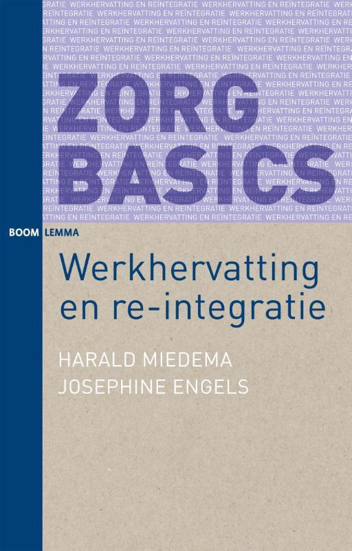 Werkhervatting en re-integratie Miedema, Harald, Paperback