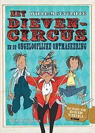 Het dievencircus en de ongelooflijke ontmaskering, William Sutcliffe, Hardcover