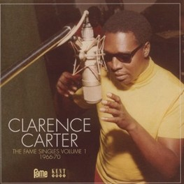 FAME SINGLES VOLUME 1 * 1966-70 * CLARENCE CARTER, CD