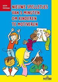 Nieuwe spelletjes van 3 minuten om kinderen te motiveren korte spelletjes en activiteiten voor kinderen van 6-12 jaar, Paterson, Kathy, Paperback