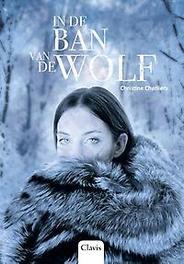 In de ban van de wolf Charliers, Christine, Hardcover
