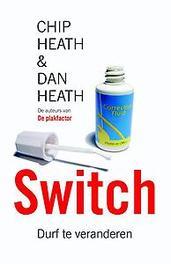 Switch durf te veranderen veranderen als verandering moeilijk is, Heath, Chip, Paperback