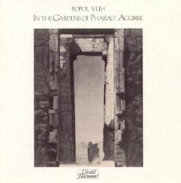 IN THE GARDENS OF PHARAO Audio CD, POPOL VUH, CD