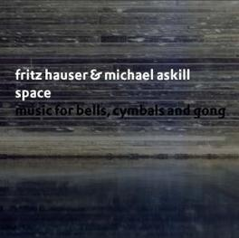 SPACE W/MICHAEL ASKILL Audio CD, FRITZ HAUSER, CD
