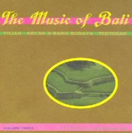 MUSIC OF BALI 3 Audio CD, V/A, CD