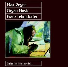 MAX REGER:ORGAN WORKS Audio CD, FRANZ LEHRNDORFER, CD