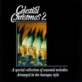 CELESTIAL CHRISTMAS 2 Audio CD, I SOLISTI DI DUINO, CD