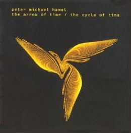 ARROW OF TIME/CYCLE OF TI Audio CD, PETER MICHAEL HAMEL, CD