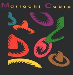 MARIACHI COBRE Audio CD, MARIACHI COBRE, CD