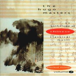 HUGO MASTERS VOL.2 ANTHOLOGY OF CHINESE CLASSICAL MUSIC -PLUCKED STRINGS- Audio CD, V/A, CD