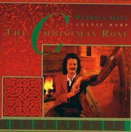 CHRISTMAS ROSE Audio CD, PATRICK BALL, CD