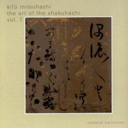 ART OF SHAKUHACHI 1 Audio CD, KIFU MITSUHASHI, CD