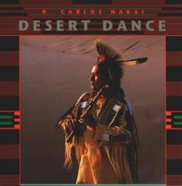 DESERT DANCE Audio CD, R. CARLOS NAKAI, CD