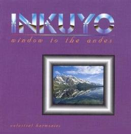 WINDOW TO THE ANDES Audio CD, INKUYO, CD