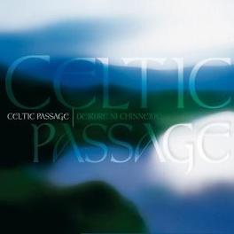 CELTIC PASSAGE DEIDRE NI CHINNEIDE, CD