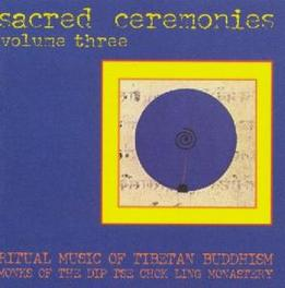 SACRED CEREMONIES 3 Audio CD, DIP TSE CHOK LING.., CD