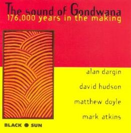 SOUND OF GONDWANA WITH MARK ATKINS, ALAN DARGIN & DAVID HU Audio CD, MATTHEW DOYLE, CD