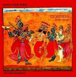 GODDESS:DIVINE ENERGY MUSIC FROM INDIA Audio CD, V/A, CD