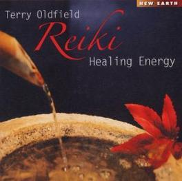 REIKI HEALING ENERGY TERRY OLDFIELD, CD