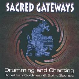 SACRED GATEWAYS JONATHAN GOLDMAN, CD