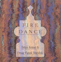 FIRE DANCE Audio CD, BRIAN KEANE, CD