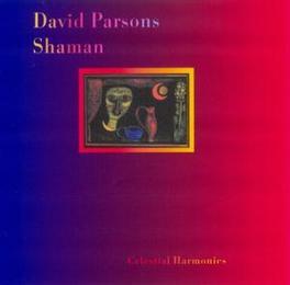SHAMAN Audio CD, DAVID PARSONS, CD
