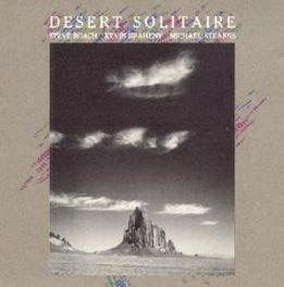 DESERT SOLITAIRE ...-NY, MICHAEL STERNS Audio CD, ROACH/BRAHENY/STEARNS, CD