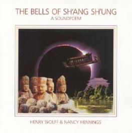 BELLS OF SH'ANG SH'UNG Audio CD, HENRY/N. HENNINGS WOLFF, CD