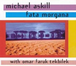 FATA MORGANA Audio CD, ASKILL/TEKBILEK, CD