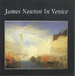 IN VENICE Audio CD, JAMES NEWTON, CD
