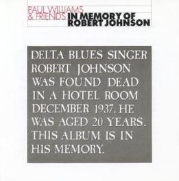 IN MEMORY OF ROBERT ...JOHNSON Audio CD, WILLIAMS, PAUL & FRIENDS, CD