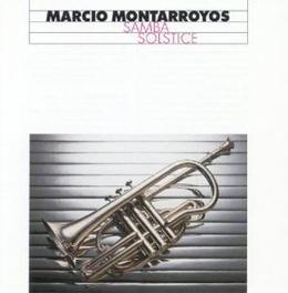 SAMBA SOLSTICE Audio CD, MARCIO MONTARROYOS, CD