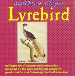 LYREBIRD Audio CD, MATTHEW DOYLE, CD