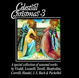 CELESTIAL CHRISTMAS 3 Audio CD, I SOLISTI DI DUINO, CD
