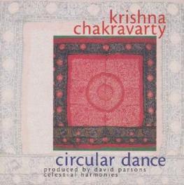 CIRCULAR DANCE Audio CD, DR. KRISHNA CHACKRAVARTY, CD